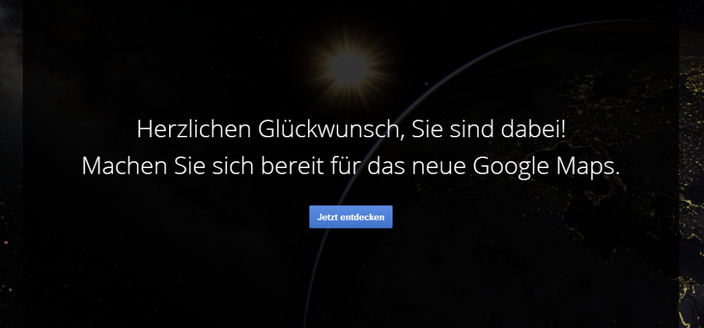 Neues GoogleMaps freigeschaltet